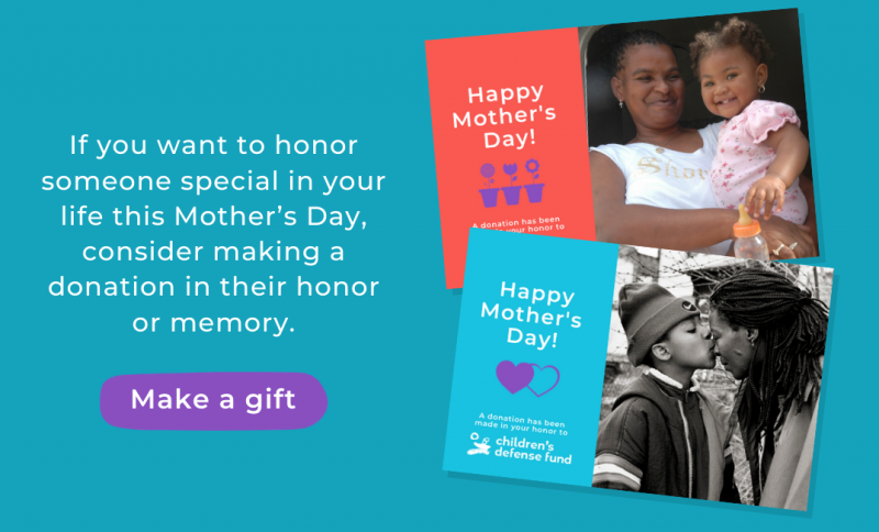 Make a gift in honor or memory of someone this Mother's Day.